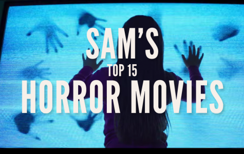 Sam's Top 15 Movies for Halloween